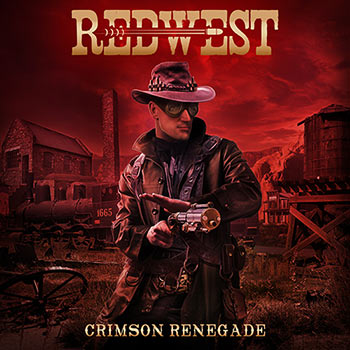 REDWEST - CRIMSON RENEGADE FRONT COVER